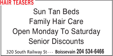 Hair Teasers (204-534-6466) - Annonce illustrée - Sun Tan Beds Family Hair Care Open Monday To Saturday Senior Discounts  Sun Tan Beds Family Hair Care Open Monday To Saturday Senior Discounts