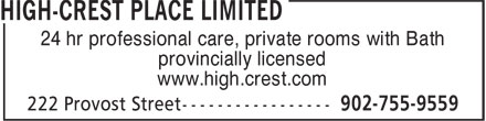 High-Crest Place Limited (902-755-9559) - Display Ad - provincially licensed www.high.crest.com 24 hr professional care, private rooms with Bath