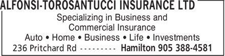Alfonsi-Torosantucci Insurance Ltd (905-388-4581) - Annonce illustrée - Specializing in Business and Commercial Insurance Auto • Home • Business • Life • Investments  Specializing in Business and Commercial Insurance Auto • Home • Business • Life • Investments