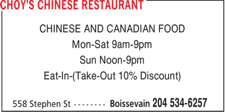 Choy's Chinese Restaurant (204-534-6257) - Annonce illustrée - CHINESE AND CANADIAN FOOD Mon-Sat 9am-9pm Sun Noon-9pm Eat-In-(Take-Out 10% Discount)