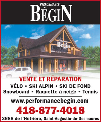 Performance Bégin (418-877-4018) - Annonce illustrée