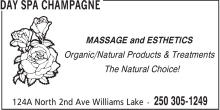 Day Spa Champagne (250-305-1249) - Annonce illustrée - MASSAGE and ESTHETICS Organic/Natural Products & Treatments The Natural Choice!