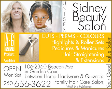Sidney Beauty Salon (250-656-3622) - Annonce illustrée - Sidney Beauty Salon CUTS - PERMS - COLOURS Highlights & Roller Sets Pedicures & Manicures Products Hair Straightening Available & Extensions 106-2360 Beacon Ave OPEN in Garden Court Mon-Sat between Home Hardware & Quizno s Family Hair Care Salon 250 656-3622 Walk In s Welcome Your Good Value Salon
