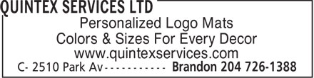 Quintex Services Ltd (204-726-1388) - Display Ad - Personalized Logo Mats Colors & Sizes For Every Decor www.quintexservices.com - PERSONALIZED LOGO MATS - MAT COLORS