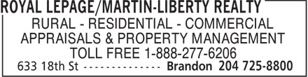 Royal LePage/Martin-Liberty Realty (204-725-8800) - Display Ad - RURAL - RESIDENTIAL - COMMERCIAL APPRAISALS & PROPERTY MANAGEMENT TOLL FREE 1-888-277-6206