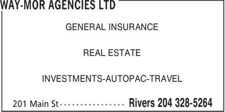 Way-Mor Agencies Ltd (204-328-5264) - Annonce illustrée - GENERAL INSURANCE REAL ESTATE INVESTMENTS-AUTOPAC-TRAVEL