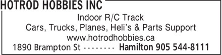 Hotrod Hobbies (905-544-8111) - Annonce illustrée - Indoor R/C Track Cars, Trucks, Planes, Heli's & Parts Support www.hotrodhobbies.ca