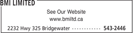 BMI Limited (902-543-2446) - Annonce illustrée - See Our Website www.bmiltd.ca See Our Website www.bmiltd.ca