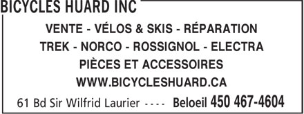 Bicycles Huard Inc (450-467-4604) - Annonce illustr&eacute;e - VENTE - V&Eacute;LOS &amp; SKIS - R&Eacute;PARATION TREK - NORCO - ROSSIGNOL - ELECTRA PI&Egrave;CES ET ACCESSOIRES WWW.BICYCLESHUARD.CA