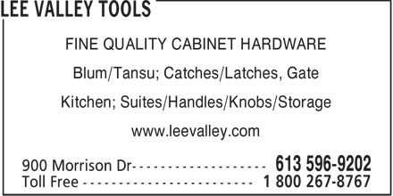 Lee Valley Tools Ltd (613-596-9202) - Annonce illustr&eacute;e - FINE QUALITY CABINET HARDWARE Blum/Tansu; Catches/Latches, Gate Kitchen; Suites/Handles/Knobs/Storage www.leevalley.com