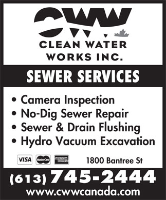 Clean Water Works (613-745-2444) - Annonce illustr&eacute;e - SEWER SERVICES Camera Inspection No-Dig Sewer Repair Sewer &amp; Drain Flushing Hydro Vacuum Excavation 1800 Bantree St (613) 745-2444 www.cwwcanada.com