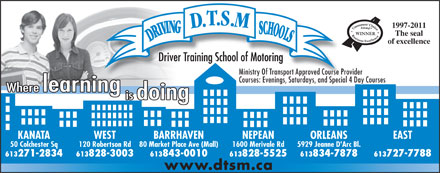 D T S M Driving Schools Inc (613-604-0741) - Annonce illustr&eacute;e