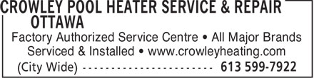 Crowley Heating &amp; AC Service Ottawa (613-599-7922) - Display Ad - Factory Authorized Service Centre   All Major Brands Serviced &amp; Installed   www.crowleyheating.com  Factory Authorized Service Centre   All Major Brands Serviced &amp; Installed   www.crowleyheating.com  Factory Authorized Service Centre   All Major Brands Serviced &amp; Installed   www.crowleyheating.com
