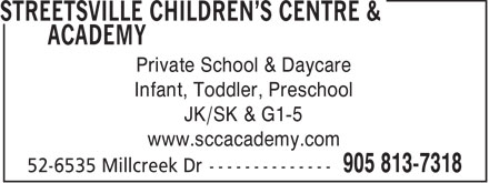Streetsville Children's Centre & Academy (905-813-7318) - Annonce illustrée - Private School & Daycare Infant, Toddler, Preschool JK/SK & G1-5 www.sccacademy.com