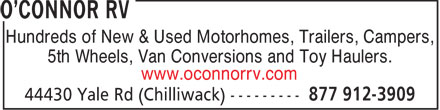 O'Connor RV (1-855-899-0082) - Annonce illustrée - Hundreds of New & Used Motorhomes, Trailers, Campers, 5th Wheels, Van Conversions and Toy Haulers. www.oconnorrv.com