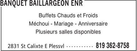 Banquet Baillargeon Enr (819-362-8758) - Annonce illustrée======= - Buffets Chauds et Froids Méchoui - Mariage - Anniversaire Plusieurs salles disponibles