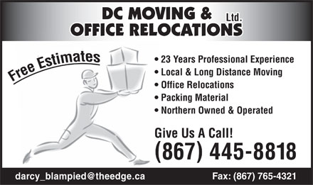 D C Moving & Office Relocations Ltd (867-445-8818) - Annonce illustrée