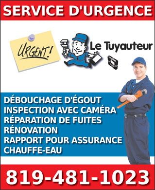 Le Tuyauteur (819-481-1023) - Annonce illustr&eacute;e