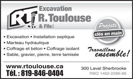 Excavation R Toulouse & Fils Inc (819-846-0404) - Display Ad