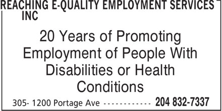 Reaching E-Quality Employment Services Inc (204-832-7337) - Annonce illustrée - 20 Years of Promoting Employment of People With Disabilities or Health Conditions  20 Years of Promoting Employment of People With Disabilities or Health Conditions