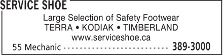 Service Shoe Repair & Boot Shop Ltd (506-389-3000) - Display Ad - Large Selection of Safety Footwear TERRA • KODIAK • TIMBERLAND www.serviceshoe.ca  Large Selection of Safety Footwear TERRA • KODIAK • TIMBERLAND www.serviceshoe.ca