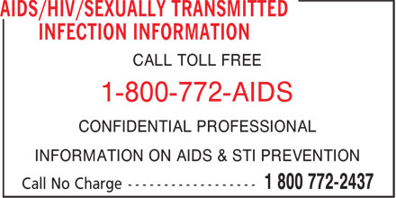 AIDS/HIV/Sexually Transmitted Infection Information - Annonce illustrée======= - CALL TOLL FREE - 1-800-772-AIDS - CONFIDENTIAL PROFESSIONAL - INFORMATION ON AIDS & STI PREVENTION