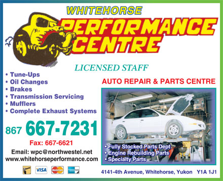 Performance Centre Whitehorse (867-667-7231) - Display Ad - WHITEHORSE Email: wpc@northwestel.net www.whitehorseperformance.com