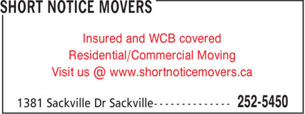 Short Notice Movers (902-252-5450) - Annonce illustrée - Insured and WCB covered Residential/Commercial Moving Visit us @ www.shortnoticemovers.ca