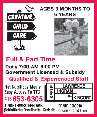 Ernie Boccia Creative Child Care (416-653-6305) - Display Ad - (Behind Hunber River Hospital - Keele site)  (Behind Hunber River Hospital - Keele site)