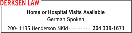 Derksen Law (204-339-1671) - Annonce illustrée - Home or Hospital Visits Available German Spoken