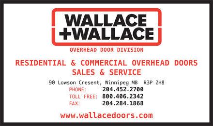 Wallace & Wallace Overhead Door (204-452-2700) - Display Ad