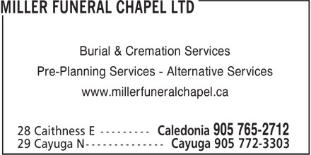 Miller Funeral Chapel Ltd (905-765-2712) - Annonce illustrée - Burial & Cremation Services Pre-Planning Services - Alternative Services www.millerfuneralchapel.ca