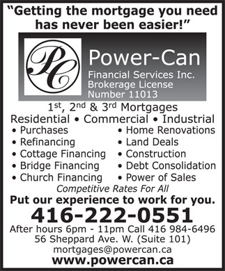 Power-Can Financial Services Inc (416-222-0551) - Annonce illustrée - mortgages@powercan.ca  mortgages@powercan.ca mortgages@powercan.ca  mortgages@powercan.ca  mortgages@powercan.ca