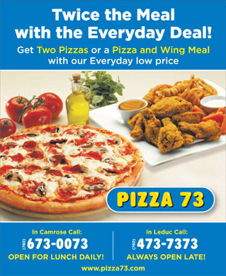 Pizza 73 (780-473-7373) - Display Ad