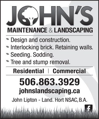 John's Maintenance & Landscaping (506-863-3929) - Display Ad