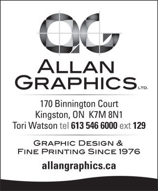 Allan Graphics Ltd (613-546-6000) - Display Ad - 170 Binnington Court Kingston, ON  K7M 8N1 Tori Watson tel 613 546 6000 ext 129 allangraphics.ca