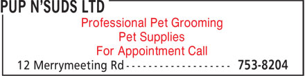 Pup N'Suds Ltd (709-753-8204) - Annonce illustrée - For Appointment Call Pet Supplies Professional Pet Grooming Professional Pet Grooming Pet Supplies For Appointment Call