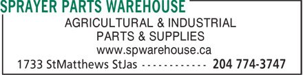 Sprayer Parts Warehouse (204-774-3747) - Annonce illustrée - AGRICULTURAL & INDUSTRIAL PARTS & SUPPLIES www.spwarehouse.ca