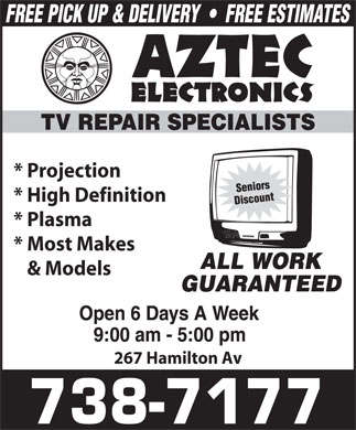 Aztec Electronics (709-738-7177) - Display Ad - * Projection * High Definition * Plasma * Most Makes & Models 267 Hamilton Av  * Projection * High Definition * Plasma * Most Makes & Models 267 Hamilton Av * Projection * High Definition * Plasma * Most Makes & Models 267 Hamilton Av * Projection * High Definition * Plasma * Most Makes & Models 267 Hamilton Av