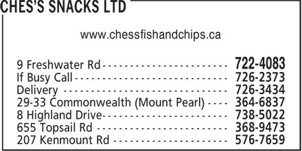 Ches's Snacks Ltd (709-722-4083) - Annonce illustrée - www.chessfishandchips.ca