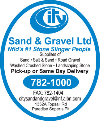 City Sand & Gravel Ltd (709-782-1000) - Annonce illustrée - citysandandgravel@nf.aibn.com
