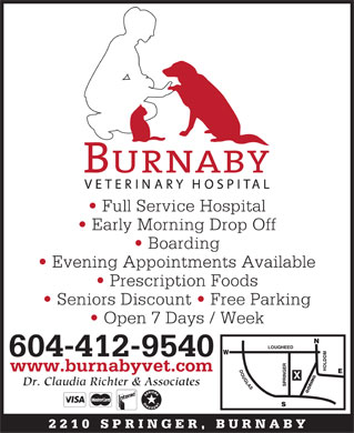 Burnaby Veterinary Hospital (604-299-0688) - Annonce illustrée - Full Service Hospital Early Morning Drop Off Boarding Evening Appointments Available Prescription Foods Seniors Discount   Free Parking Open 7 Days / Week 604-412-9540 www.burnabyvet.com IN Dr. Claudia Richter & Associates 2210 SPRINGER, BURNAB