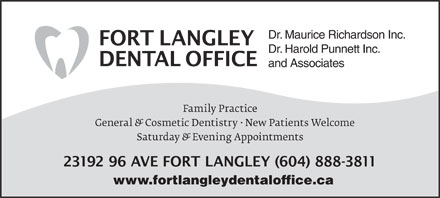 Fort Langley Dental Office (604-888-3811) - Annonce illustrée - Dr. Maurice Richardson Inc. Dr. Harold Punnett Inc. and Associates www.fortlangleydentaloffice.ca
