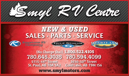Smyl RV Centre (1-800-522-4105) - Display Ad - No Charge Dial 1.800.522.4105 www.smylmotors.com No Charge Dial 1.800.522.4105 www.smylmotors.com