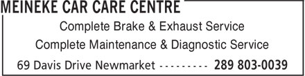Meineke Car Care Centre (289-803-0039) - Annonce illustrée - Complete Brake & Exhaust Service Complete Maintenance & Diagnostic Service  Complete Brake & Exhaust Service Complete Maintenance & Diagnostic Service