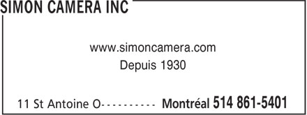 Simon Camera Inc (514-861-5401) - Display Ad - www.simoncamera.com Depuis 1930  www.simoncamera.com Depuis 1930