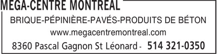 Mega-Centre Montreal (438-899-7676) - Display Ad