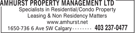 Amhurst Property Management Ltd (403-237-0477) - Annonce illustrée - Specialists in Residential/Condo Property Leasing & Non Residency Matters www.amhurst.net