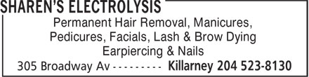 Sharen's Electrolysis (204-523-8130) - Display Ad - Permanent Hair Removal, Manicures, Pedicures, Facials, Lash & Brow Dying Earpiercing & Nails