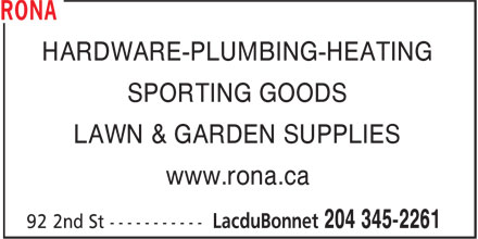 Rona (204-345-2261) - Annonce illustrée - HARDWARE-PLUMBING-HEATING SPORTING GOODS LAWN & GARDEN SUPPLIES www.rona.ca